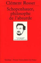 Schopenhauer philosophe de l'absurde - Intérieur - Format classique
