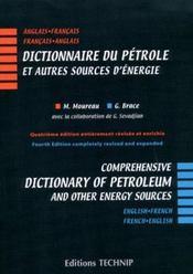 Dictionnaire du pétrole et autres sources d'énergie ; français / anglais, anglais / français - Intérieur - Format classique