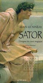 Sator ; l'énigme du carré magique - Intérieur - Format classique