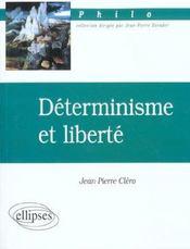 Determinisme et liberte - Intérieur - Format classique