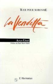Tuer Pour Survivre La Vendetta - Couverture - Format classique