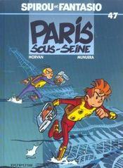 Les aventures de Spirou et Fantasio T.47 ; Paris-sous-Seine - Intérieur - Format classique