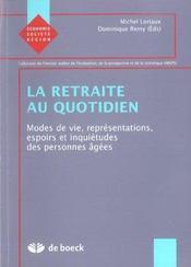 Retraite Au Quotidien (La) - Intérieur - Format classique