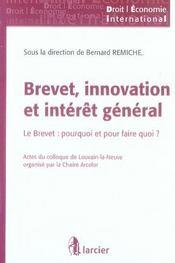 Brevet, innovation et intérêt général ; le brevet : pourquoi et pour faire quoi ? - Intérieur - Format classique
