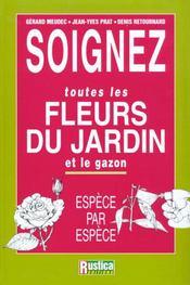Soignez Toutes Les Fleurs Du Jardin Et Le Gazon Espece Par Espece - Intérieur - Format classique