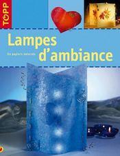 Lampes d'ambiance - Intérieur - Format classique