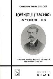Lovenjoul (1836-1907) ; une vie, une collection - Intérieur - Format classique