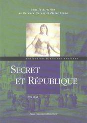 Secret Et Republique, 1795-1840 - Intérieur - Format classique