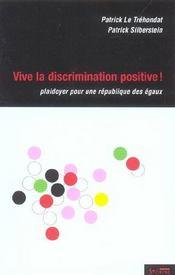 Vive la discrimination positive ! plaidoyer pour une republique des egaux - Intérieur - Format classique
