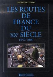 Les routes de France du xx siecle, 1952-2000 - Intérieur - Format classique