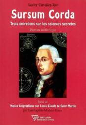 Sursum corda - trois entretiens sur les sciences secretes - Couverture - Format classique