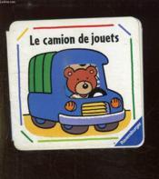 Le Camion De Jouets - Couverture - Format classique