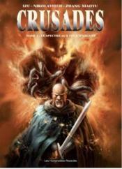 Crusades t.1 ; le spectre aux yeux d'argent - Couverture - Format classique