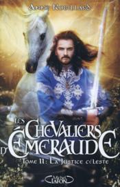 telecharger Les chevaliers d'Emeraude T.11 – la justice celeste livre PDF/ePUB en ligne gratuit