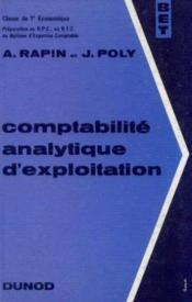 Comptabilité analytique d'exploitation, 1ère économique, préparation au B. P. C. au diplome d'expertise comptabilité - Couverture - Format classique