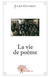 La vie de poème - Couverture - Format classique