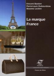 La marque France - Couverture - Format classique