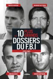Les 10 plus grands dossiers du FBI - Couverture - Format classique