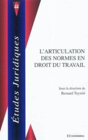 L'Articulation Des Normes En Droit Du Travail - Couverture - Format classique