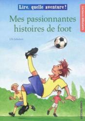 Mes passionnantes histoires de foot - Couverture - Format classique