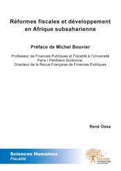 Reformes fiscales et developpement en afrique subsaharienne - Couverture - Format classique