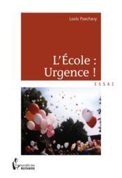L'école : urgence ! - Couverture - Format classique