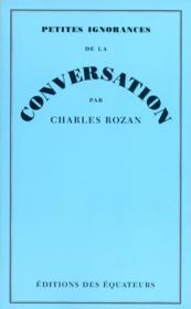 Petites ignorances de la conversation - Couverture - Format classique
