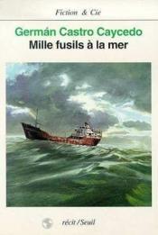Mille Fusils A La Mer - Couverture - Format classique