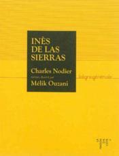 Ines De Las Sierras Avec Des Illustrations De Melik Ouzani - Couverture - Format classique