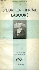 Soeur Catherine Laboure. Collection Catholique. - Couverture - Format classique