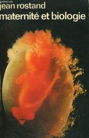 Maternite Et Biologie. Collection : Idees N° 111 - Couverture - Format classique
