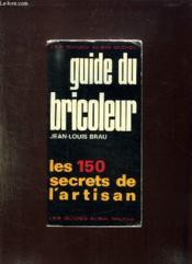 Guide Du Bricoleur. - Couverture - Format classique