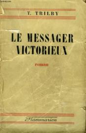 Le Messager Victorieux. - Couverture - Format classique