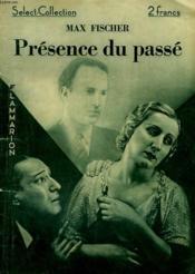 Presence Du Passe. Collection : Select Collection N° 32 - Couverture - Format classique