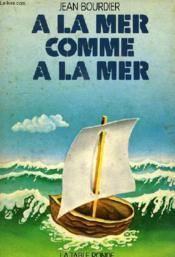 A La Maer Comme A La Mer - Couverture - Format classique
