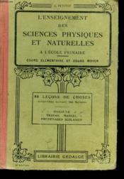L'Enseigement Des Sciences Physiques Et Naturelles A L'Ecole Primaire. Cours Elementaire Et Cours Moyen. - Couverture - Format classique