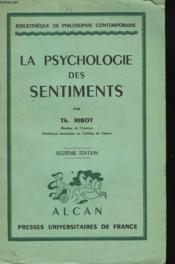 LA PSYCHOLOGIE DES SENTIMENTS. 6e EDITION. - Couverture - Format classique