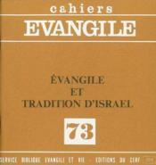 Evangile Et Tradition D'Israel (M. Collin Et P. Le Nhardt), No 73 - Couverture - Format classique