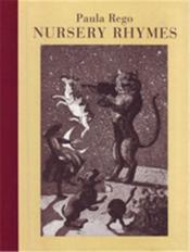 Paula Rego Nursery Rhymes /Anglais - Couverture - Format classique