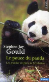 Le pouce du panda ; les grandes énigmes de l'évolution - Couverture - Format classique