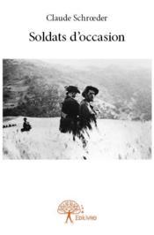 Soldats d'occasion - Couverture - Format classique