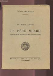 Un Moine Apotre - Le Pere Muard. - Couverture - Format classique