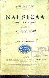 Nausicaa Opera En Deux Actes - Musique De Reynaldo Hahn. - Couverture - Format classique