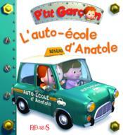 P'tit Garçon ; l'auto-école d'Anatole - Couverture - Format classique