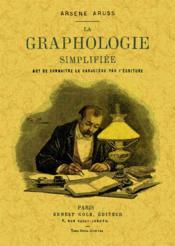 Graphologie simplifiée ; art de connaître le caractère par l'écriture - Couverture - Format classique