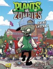 Plants vs zombies T.3 ; sacré lascar ! - Couverture - Format classique