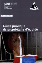 Guide juridique du propriétaire d'équidé - Couverture - Format classique