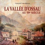 La vallée d'Ossau au 19e siècle - Couverture - Format classique
