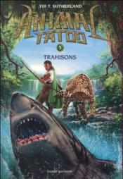 Animal Tatoo - saison 1 T.5 ; trahison - Couverture - Format classique