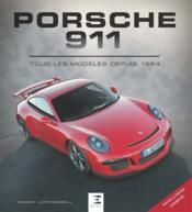 Porsche 911 ; tous les modèles depuis 1964 (4e édition) - Couverture - Format classique